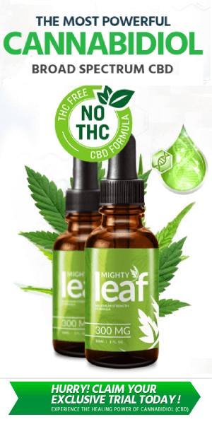 HOT OFFER- Mighty Leaf CBD Oil to experience a pain-free, active & fuller lifestyle.