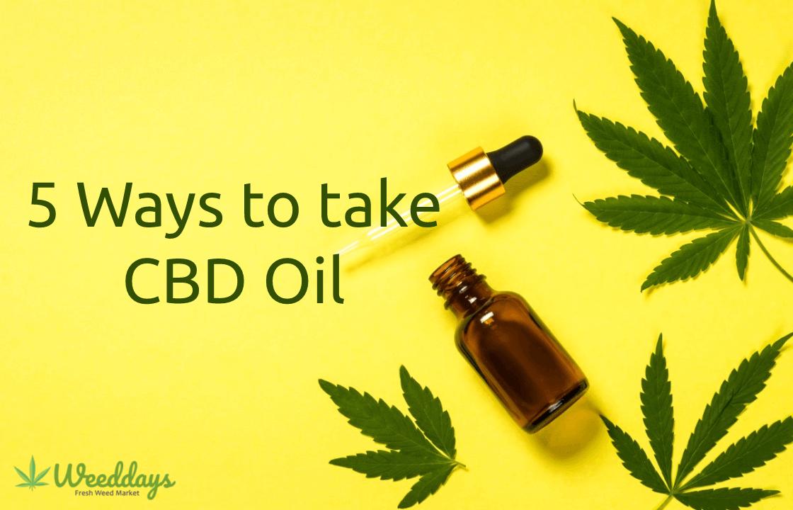 5 Ways to take CBD Oil